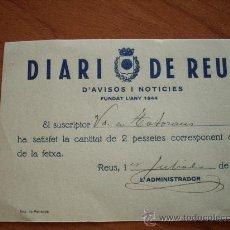 Coleccionismo: RECIBO DE SUSCRIPCION DEL DIARI DE REUS, 1933. Lote 19771699