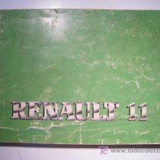 Coleccionismo: MANUAL DE USUARIO DEL COCHE RENAULT 11 - 1984. Lote 57300466