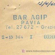 Coleccionismo - TICKET - BAR AGIP - PAVIA - AÑO 1950 - 15138049