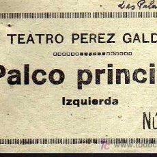 Coleccionismo: ENTRADA - TEATRO PEREZ GALDOS - LAS PALMAS - AÑO 1945. Lote 15378812
