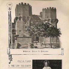 Coleccionismo: * VALENCIA * LA AUDIENCIA, PALACIO DE LAS CORTES, PUERTA DE SERRANOS, MARQUÉS DE DOS AGUAS...- 1911. Lote 20926688