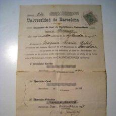 Coleccionismo: UNIVERSIDAD DE BARCELONA - CERTIFICADO DE EXAMEN 1928. Lote 16328866