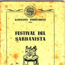 Coleccionismo: PS3340 PROGRAMA 'FESTIVAL DEL SARDANISTA - BADALONA SARDANISTA'. 25 DE OCTUBRE DE 1953. Lote 17018097
