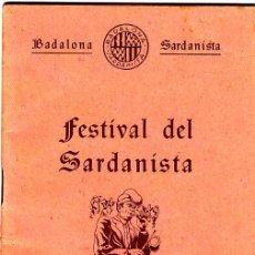 Coleccionismo: PS3339 PROGRAMA DEL FESTIVAL DEL SARDANISTA - BADALONA SARDANISTA. 24 DE OCTUBRE DE 1954. Lote 17018128
