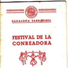 Coleccionismo: PS3338 PROGRAMA DEL FESTIVAL DE LA CONREADORA - BADALONA SARDANISTA. 25 DE ABRIL DE 1954. Lote 17018156