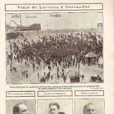 Coleccionismo: RECORTE NOTICIA.AÑO 1908.SANTANDER.VIAJE DE LERROUX A SANTANDER.REPUBLICANOS.REPUBLICA.. Lote 18554918