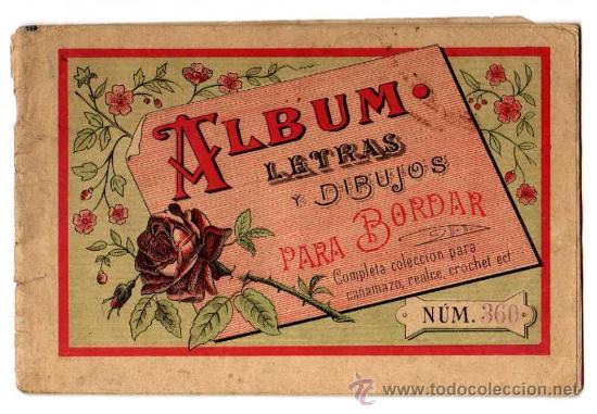 ALBUM. LETRAS Y DIBUJOS PARA BORDAR. NUM. 360 (Coleccionismo - Laminas, Programas y Otros Documentos)