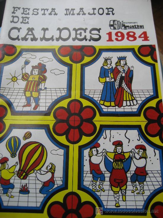 CALDES DE MONTBUI. SETMANARI MONTBUI. FESTA MAJOR 1984 (Coleccionismo - Laminas, Programas y Otros Documentos)