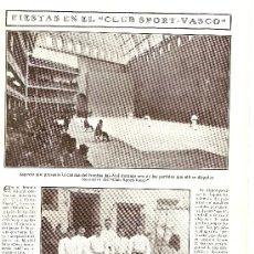 Coleccionismo: HOJA REPORTAJE.AÑO 1908.FRONTON.JAI-ALAI.CLUB SPORT VASCO.DEPORTES.MADRID.FIESTA EN CLUB SPORT VASCO. Lote 18999520