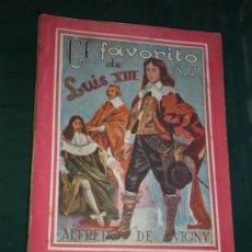 Coleccionismo: NOVELA EL FAVORITO LUIS XIII. Lote 19026090