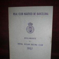 Coleccionismo: REAL CLUB NAUTICO DE BARCELONA. REGLAMENTO DEL ROYAL OCEAN RACING CLUB. 1957. Lote 19132262