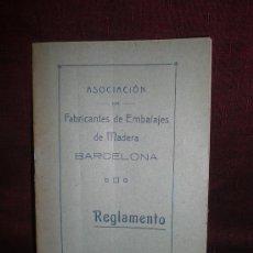 Coleccionismo: 1853- ASOCICACION DE FABRICANTES DE EMBALAJES DE MADERA DE BARCELONA. REGLAMENTO. S/F. . Lote 19132774