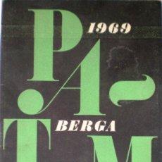Coleccionismo: BERGA PROGRAMA OFICIAL DE LA PATUM CORPUS 1969 PORTADA J.M.DE MARTIN ILUSTRACIONES CLIMENT VILELLA. Lote 86045242