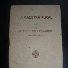 Coleccionismo: LA MAESTRA RURAL.LIBRILLO DEL AÑO 1921. Lote 26232872