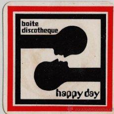 Coleccionismo: POSAVASOS.- BOITE DISCOTHEQUE HAPPY DAY.- SALOU.- AÑOS 70 / 80. Lote 19832407
