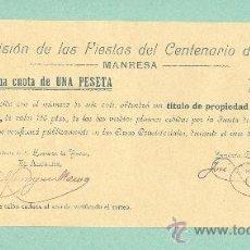 Coleccionismo: BOLETO DECIMO DE LOTERIA COMISION FIESTAS CENTENARIO DE 1808 (MANRESA,1908)TITULO PLUMA DE AGUA. Lote 25655345