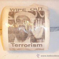 Coleccionismo: ROLLO DE PAPEL HIGIENICO TERRORISM WIPE OUT, CON FOTO DE BIN LADEN. Lote 20448499