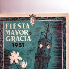 Coleccionismo: PROGRAMA DE FIESTA. FIESTA MAYOR DE GRACIA. 1951. BARCELONA RIERA DE SAN MIGUEL. Lote 25641041