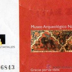 Coleccionismo: ENTRADA DEL MUSEO ARQUEOLOGICO NACIONAL DE MADRID. Lote 20873986