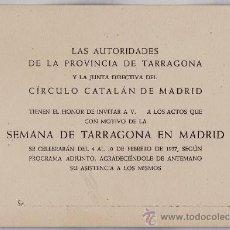 Coleccionismo: INVITACION.- CIRCULO CATALAN DE MADRID.- SEMANA DE TARRAGONA.EN MADRID - AÑO 1957.- TGN. Lote 21523304