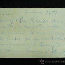 Coleccionismo: TARJETÓN MANUSCRITO ORIGINAL EN AMBOS LADOS, DE J. M. LÓPEZ PICÓ A PERE REVENTÓS. 1951.. Lote 22364479