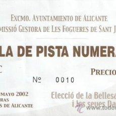 Coleccionismo: ALICANTE, ENTRADA ELECCION BELLESA DEL FOC, HOGUERAS 2002-FOGUERES DE SANT JOAN. Lote 22717225