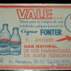 Coleccionismo: ANTIGUO VALE DESCUENTO DE AGUA FONTER - ORIGINAL - AÑO 1967 - . Lote 23185916