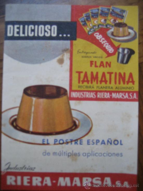 FLAN TAMATINA. INDUSTRIA RIERAS-MARSA. S.A. (Coleccionismo - Laminas, Programas y Otros Documentos)