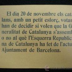 Coleccionismo: OCTAVILLA POLÍTICA. REPÚBLICA ESPAÑOLA.ESTATUT DE CATALUNYA. 1932.. Lote 23837569