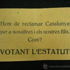 Coleccionismo: OCTAVILLA POLÍTICA. REPÚBLICA ESPAÑOLA. ESTATUT DE CATALUNYA. 1932.. Lote 23838023
