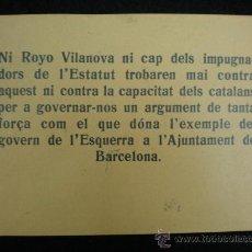 Coleccionismo: OCTAVILLA POLÍTICA. REPÚBLICA ESPAÑOLA. ESTATUT DE CATALUNYA. ESQUERRA REPUBLICANA. 1932.. Lote 23839682