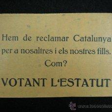 Coleccionismo: OCTAVILLA POLÍTICA. REPÚBLICA ESPAÑOLA. ESTATUT DE CATALUNYA. 1932.. Lote 23840333