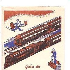 Coleccionismo: GUÍA DE FERROCARRILES DE ESPAÑA – GRAN FÁBRICA DE LICORS ENRIC LLADÓ. Lote 195392433