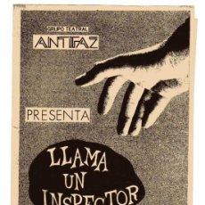 Coleccionismo: PROGRAMA. GRUPO TEATRAL ANTFAZ. LLAMA UN INSPECTOR.. Lote 24162565