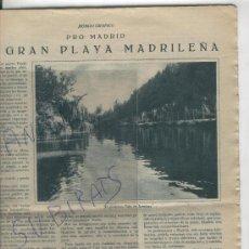 Coleccionismo: RECORTE DE PRENSA. AÑOS 30. EL TAJO EN ARANJUEZ. LA PLAYA DE MADRID. FOTOS ANTIGUAS.. Lote 33822910
