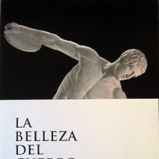 Coleccionismo: ALICANTE, TRIPTICO DE LA EXPOSICIÓN LA BELLEZA DEL CUERPO,GRECIA ANTIGUA 2009, MARQ. Lote 24491754