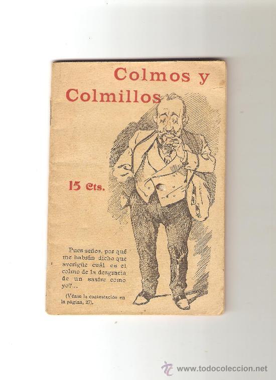COLMOS Y COLMILLOS. BUENOS Y MALOS. (MAS MALOS QUE BUENOS) (Coleccionismo - Laminas, Programas y Otros Documentos)