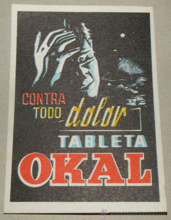 ANTIGUA TARJETA DE FARMACIA DE OKAL - CONTRA TODO DOLOR DE CABEZA - PILDORAS ZENINAS LAXANTES - PPR (Coleccionismo - Laminas, Programas y Otros Documentos)