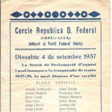 Coleccionismo: PS3357 PROGRAMA DE LA TEMPORADA TEATRAL DEL CERCLE REPUBLICÀ D. FEDERAL (SABADELL). 1937. Lote 24798230