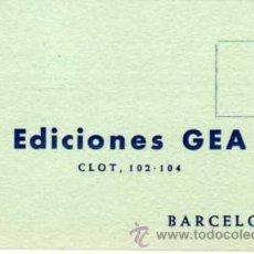 Coleccionismo: ANTIGUA TARJETA PUBLICITARIA - EDICIONES GEA - BARCELONA. Lote 25102285