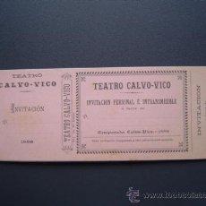 Coleccionismo: TEATRO CALVO-VICO - INVITACION - TEMPORADA 1888 - SIN USO. Lote 26577921