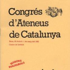 Coleccionismo: CONGRÉS D'ATENEUS DE CATALUNYA REUS 1983 CENTRE DE LECTURA.. Lote 26763473