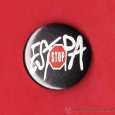Coleccionismo: CHAPA AGUJA - STOP - ESTOPA - MUSICA - METAL. Lote 38060592