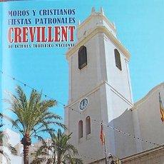 Coleccionismo: ALICANTE, CREVILLENTE PROGRAMA MOROS Y CRISTIANOS 2010, FIESTAS PATRONALES CREVILLENT. Lote 26082911