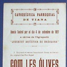 Coleccionismo: HOJA VOLANTE. PROGRAMA DE FUNCIÓN TEATRAL. CATEQUÍSTICA PARROQUIAL DE TIANA. 1930. Lote 27578556