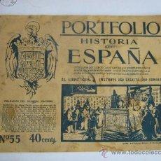 Coleccionismo: PORTAFOLIO HISTORIA DE ESPAÑA Nº 55 -- CASA EDITORIAL SEGUI BARCELONA. Lote 27118547