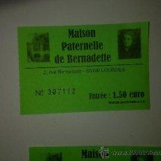Coleccionismo: ENTRADA MUSEO DE LA CASA PATERNA DE BERNARDETTE SOUBIROUS. LOURDES JUN 2011. Lote 27468565
