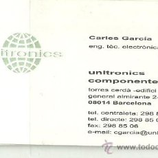 Coleccionismo: TARJETA COMERCIAL UNITRONICS, BARCELONA. Lote 27544654