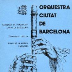 Coleccionismo: ORQUESTA CIUTAT DE BARCELONA 1977-78. Lote 27932377