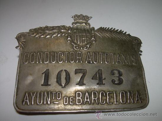 ANTIGUA PLACA DE CONDUCTOR DE AUTOTAXIS....AYUNTº. DE BARCELONA (Coleccionismo - Varios)